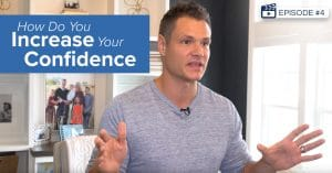 [Episode #4] How Do You Increase Your Confidence